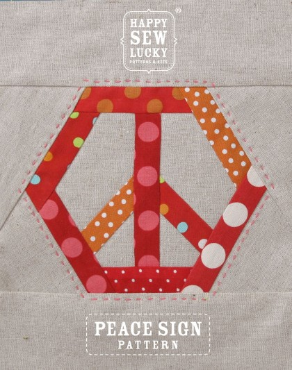 Happy Sew Lucky PEACE pattern